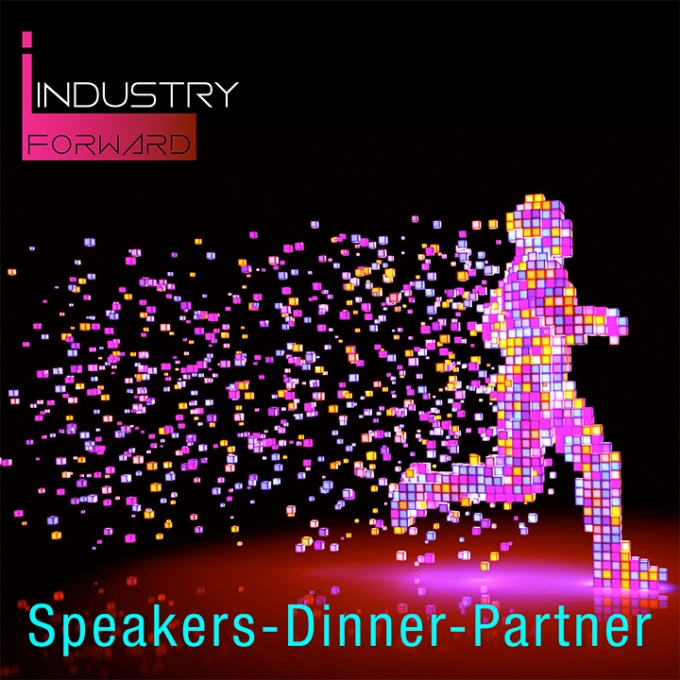 INDUSTRY.forward Summit – Speakers-Dinner-Partner